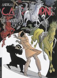 Capricorne. Volume 17, Les cavaliers