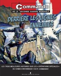 Commando de la Seconde Guerre mondiale, Derrière les lignes ennemies
