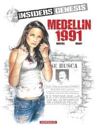Insiders Genesis. Volume 1, Medellin 1991