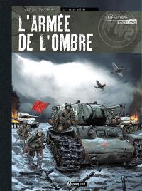 L'armée de l'ombre. Volume 3, Terre brûlée