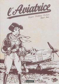 L'aviatrice. Volume 1, Nora