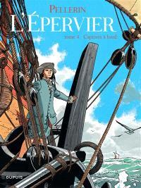 L'Epervier. Volume 4, Captives à bord