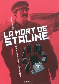 La mort de Staline. Volume 1, Agonie