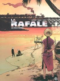 La rafale : cycle 1. Volume 1, Les rails rouges