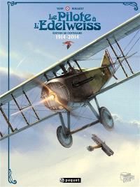 Le pilote à l'edelweiss : édition du centenaire : 1914-2014
