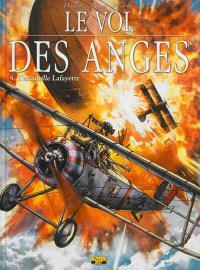 Le vol des anges. Volume 4, L'escadrille Lafayette