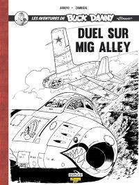 Les aventures de Buck Danny : classic. Volume 2, Duel sur Mig Alley