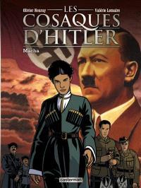 Les cosaques d'Hitler. Volume 1, Macha