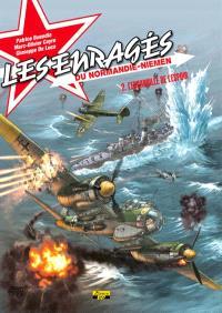 Les enragés du Normandie-Niemen. Volume 2, L'escadrille de l'espoir