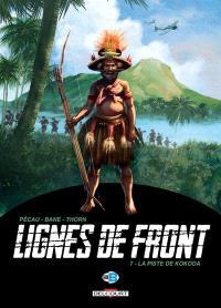 Lignes de front. Volume 7, La piste de Kokoda