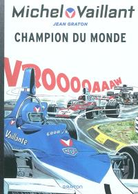 Michel Vaillant. Volume 26, Champion du monde