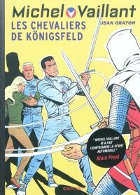 Michel Vaillant. Volume 12, Les chevaliers de Königsfeld
