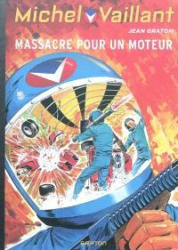 Michel Vaillant. Volume 21, Massacre pour un moteur