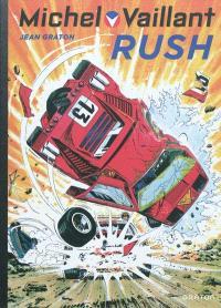 Michel Vaillant. Volume 22, Rush