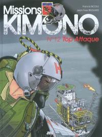 Missions Kimono. Volume 12, Top Attaque