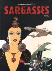 Sargasses : une aventure extraordinaire de Dampierre et Morrisson. Volume 2
