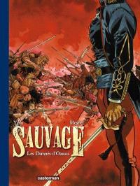 Sauvage. Volume 1, Les damnés d'Oaxaca