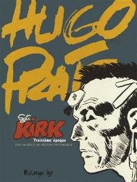Sgt Kirk, Troisième époque