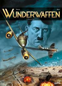 Wunderwaffen. Volume 5, Disaster Day