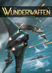 Wunderwaffen. Volume 6, Le spectre de l'Antarctique