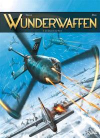 Wunderwaffen. Volume 3, Les damnés du Reich