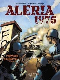 Aléria 1975. Volume 2, Dernière sommation !