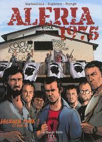 Aléria 1975. Volume 1, Escrocs fora !