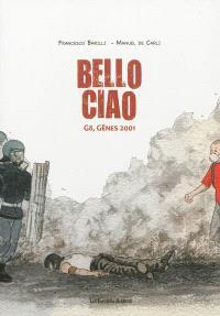 Bello ciao : G8, Gênes 2001