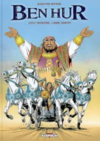 Ben Hur. Volume 3, Cheik Ilderim