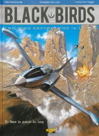 Black-birds : les ailes secrètes de la CIA. Volume 2, Dans la gueule du loup