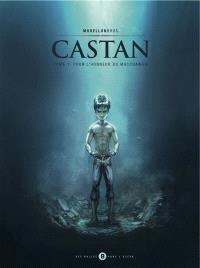 Castan. Volume 1, Pour l'honneur du Macchawari