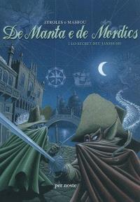 De manta e de mordics. Volume 1, Lo secret deu janissari