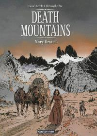 Death mountains. Volume 1, Mary Graves