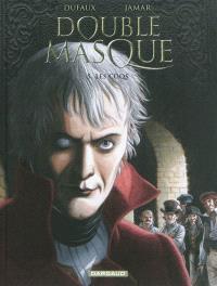 Double masque. Volume 5, Les coqs