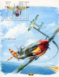 FAFL, Forces aériennes françaises libres. Volume 3, Gibraltar