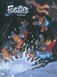 Fugitifs sur Terra II. Volume 3