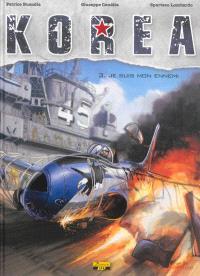 Korea. Volume 3, Je suis mon ennemi