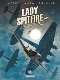 Lady Spitfire. Volume 3, Une pour tous et tous pour elle