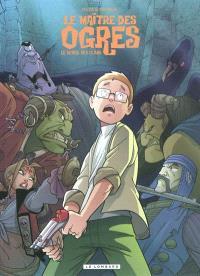 Le maître des ogres. Volume 2, Le réveil des clans