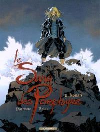 Le sang des Porphyre. Volume 2, Konan