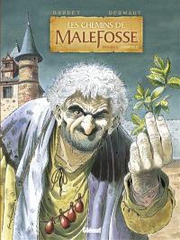 Les chemins de Malefosse : intégrale. Volume 2
