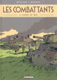 Les combattants. Volume 1, 10 jours en mai