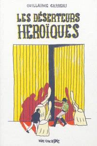 Les déserteurs héroïques