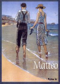 Mattéo. Volume 3, Troisième époque (août 1936)
