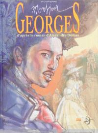 Monsieur Georges. Volume 1