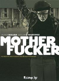 Motherfucker : édition intégrale