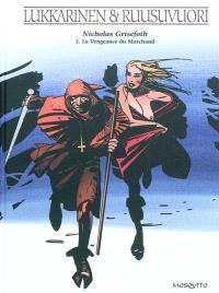 Nicholas Grisefoth. Volume 2, La vengeance du marchand