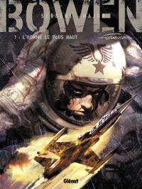 Sergent-major Bowen. Volume 1, L'homme le plus haut
