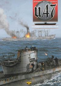 U-47. Volume 4, L'Amérique contre-attaque