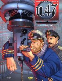 U-47. Volume 2, Le survivant
